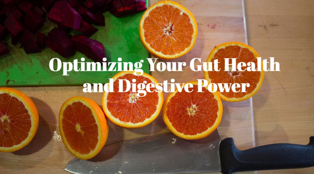 Optimizing Gut Health and Digestive Power