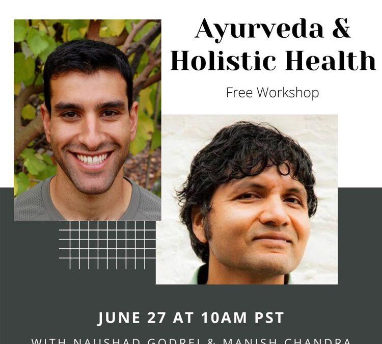 Ayurveda and Holistic Health (Free online)